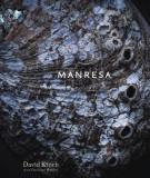 Manresa: An Edible Reflection