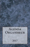 Agenda Organiseur 2017: Mon Agenda Organiseur Facon Bullet Journal !