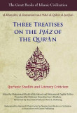 Three Treatises on the I'jaz of the Qur'an: Qur'anic Studies and Literary Criticism