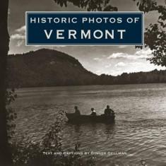 Historic Photos of Vermont - Carte in engleza