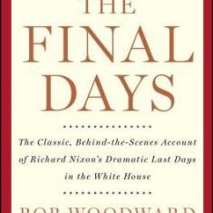 The Final Days - Carte in engleza