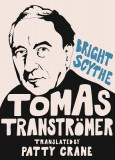 Bright Scythe: Selected Poems by Tomas Transtramer