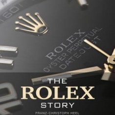 The Rolex Story - Carte in engleza