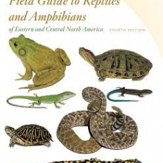 Peterson Field Guide to Reptiles and Amphibians of Eastern and Central North America - Carte in engleza