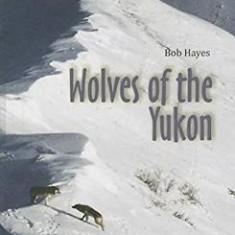 Wolves of the Yukon - Carte in engleza