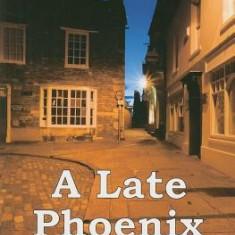 A Late Phoenix - Carte in engleza