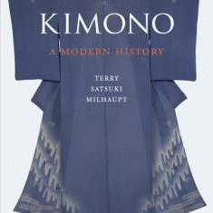 Kimono: A Modern History - Carte in engleza