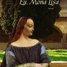 Eu, Mona Lisa, de Jeanne Kalogridis