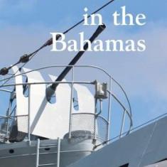U-Boats in the Bahamas - Carte in engleza