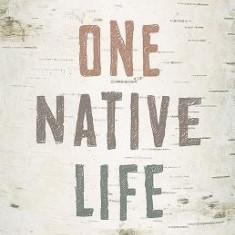 One Native Life - Carte in engleza