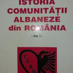 ISTORIA COMUNITATII ALBANEZE DIN ROMANIA - VOL. I