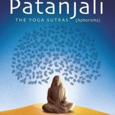 Demystifying Patanjali: The Youga Sutras (Aphorisms): The Wisdom of Paramhansa Yogananda - Carte in engleza