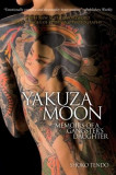 Yakuza Moon: Memoirs of a Gangster's Daughter