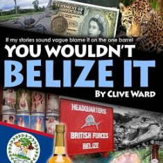 You Wouldn't Belize It - Carte in engleza