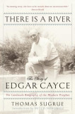 There Is a River: The Story of Edgar Cayce