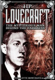 HP Lovecraft: The Mysterious Man Behind the Darkness