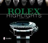 Rolex Highlights