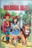 L. Frank Baum - Vrajitorul din Oz, Alta editura, Frank L. Baum