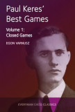 Paul Keres' Best Games: Closed Games