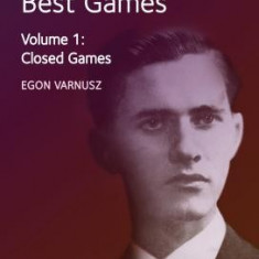 Paul Keres' Best Games: Closed Games - Carte in engleza