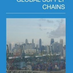 Port-Focal Logistics and Global Supply Chains - Carte in engleza