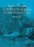 Complete Songs for Solo Voice and Piano, Series III, F. Schubert