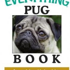 The Everything Pug Book - Carte in engleza