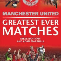 Manchester United Greatest Ever Matches - Carte in engleza