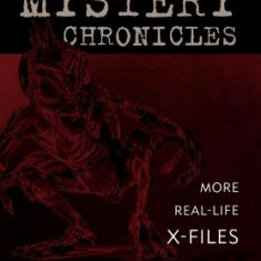 The Mystery Chronicles: More Real-Life X-Files