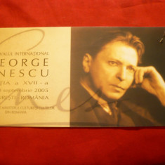 Invitatie si Bilet la Festivalul International George Enescu - Ed.7a 2005