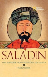Saladin: The Muslim Warrior Who Defended His People
