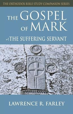 Gospel of Mark: The Suffering Servant foto mare