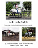 Reiki in the Saddle: Equine Reiki on the Move, Reiki for Animals