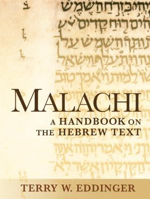 Malachi: A Handbook on the Hebrew Text foto mare