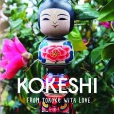 Kokeshi, from Tohoku with Love - Carte in engleza