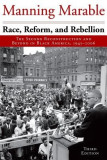Race, Reform, and Rebellion: The Second Reconstruction and Beyond in Black America, 1945-2006