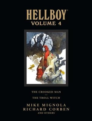 Hellboy Library Volume 4: The Crooked Man and the Troll Witch foto mare