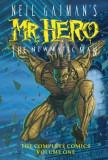Neil Gaiman's Mr. Hero Complete Comics Vol. 1: The Newmatic Man