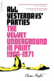 All Yesterdays' Parties: The Velvet Underground in Print: 1966-1971