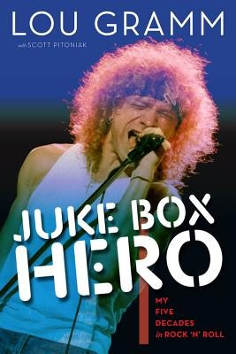 Juke Box Hero: My Five Decades in Rock 'n' Roll foto mare
