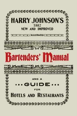 Harry Johnson's New and Improved Illustrated Bartenders' Manual: Or, How to Mix Drinks of the Present Style [1934] foto