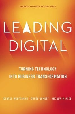 Leading Digital: Turning Technology Into Business Transformation foto mare