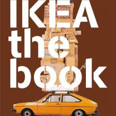 IKEA the Book: Designers, Products and Other Stuff - Carte in engleza