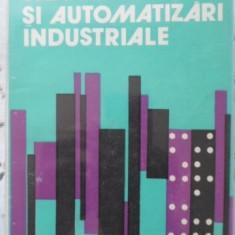 Electronica Si Automatizari Industriale - St. Garlasu T. Colosi L. Festila, 400832 - Carti Electrotehnica