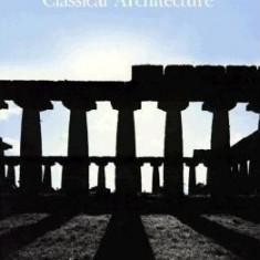 The Lost Meaning of Classical Architecture: Speculations on Ornament from Vitruvius to Venturi