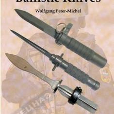 Ballistic Knives - Carte in engleza
