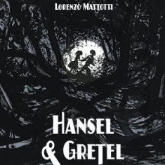 Hansel and Gretel Oversized Deluxe Edition: A Toon Graphic - Carte in engleza