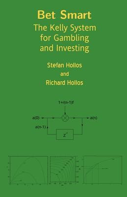 Bet Smart: The Kelly System for Gambling and Investing foto mare