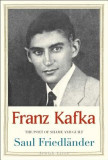 Franz Kafka: The Poet of Shame and Guilt, Franz Kafka