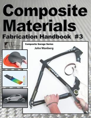 Composite Materials: Fabrication Handbook #3 foto mare